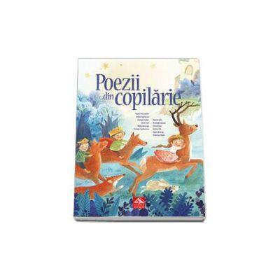 Poezii din copilarie - Antologie ilustrata de poezie