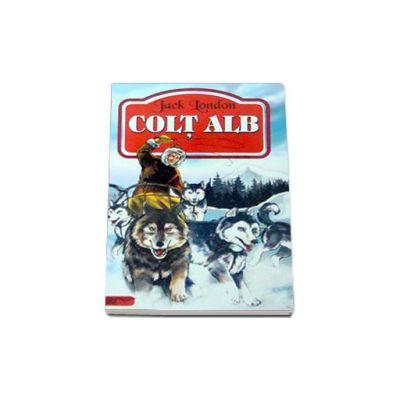 Colt alb - Jack London (Traducere de Liana Ciuche)
