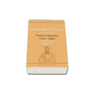 Palma Grigore, Tomosuri dogmatice. Viata. Slujba - Scrieri I