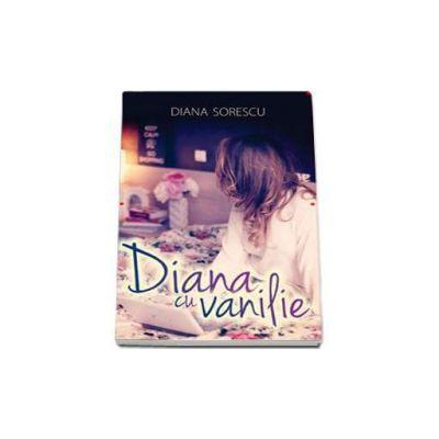Diana Sorescu, Diana cu vanilie