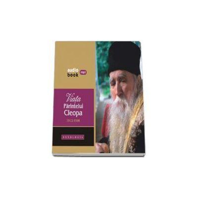 Viata Parintelui Cleopa 1912-1998 (Audiobook, Contine 2 CD-uri)