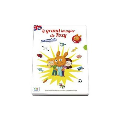 Le grand imagier de Foxy en anglais - Livre + CD