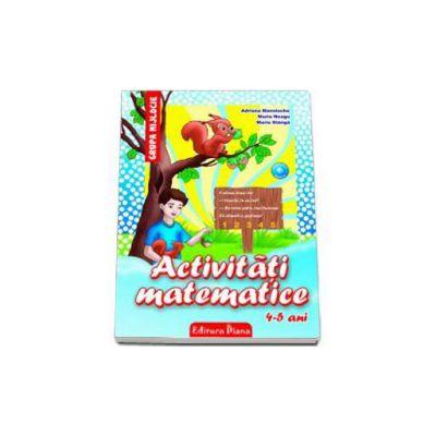 Activitati matematice, pentru 4-5 ANI - Grupa mijlocie (Editia 2013)