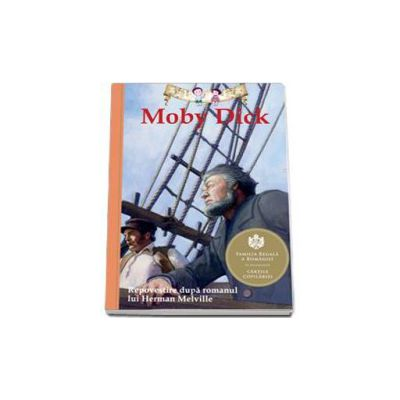 Moby Dick. Repovestire dupa romanul lui Herman Melville (Kathleen Olmstead)