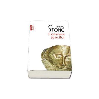 Irving Stone, Comoara grecilor - Colectia Top 10