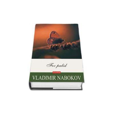 Vladimir Nabokov, Foc palid
