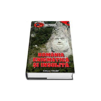 Emil Strainu, Romania enigmatica si insolita