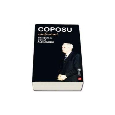 Corneliu Coposu, Confesiuni. Dialoguri cu Doina Alexandru