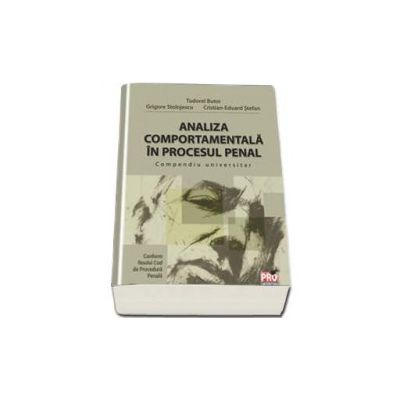 Analiza comportamentala in procesul penal - Compendiu universitar