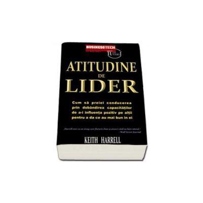 Keith Harrell, Atitudine de Lider