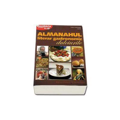 Almanahul literar gastronomic dulciurile