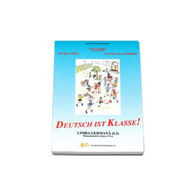 Limba germana manual clasa a VI -a L2 - Deutsch ist Klasse!
