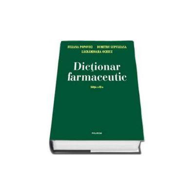 Dumitru Lupuleasa, Dictionar farmaceutic - Editia a III-a