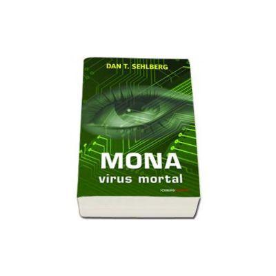 Dan T. Sehlberg, Mona. Virus mortal