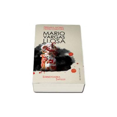 Mario Vargas Llosa, Sarbatoarea Tapului