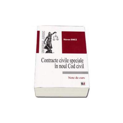 Contracte civile speciale in noul Cod civil - Note de curs (Razvan Dinca)