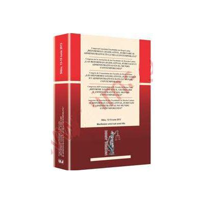 Reformele legislative, judiciare si administrative in lumea contemporana