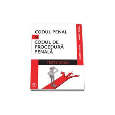 Aurel Ciobanu, Codul penal si codul de procedura penala - Teste grila