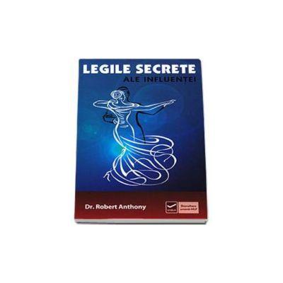 Legile secrete ale influentei (Robert Anthony)