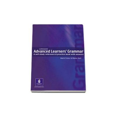Longman Advanced Learners Grammar. A self-study reference and practice book with answers