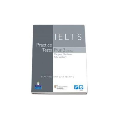 Practice Tests Plus IELTS 3 with key with Multi-Rom and audio CD pack (Teaching not just testing)