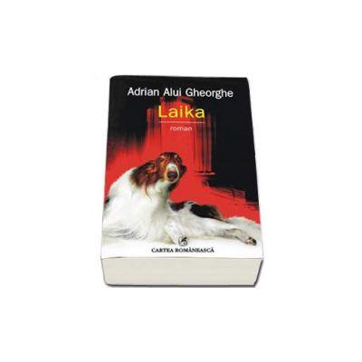Laika (Adrian Alui Gheorghe)