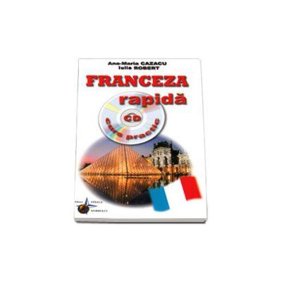 Franceza rapida. Curs practic cu CD, audio