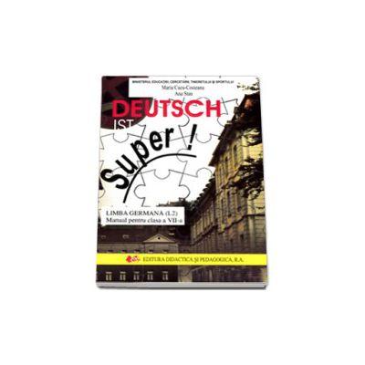 Limba germana, manual pentru clasa a VII-a (L2) Deutsch ist Super!