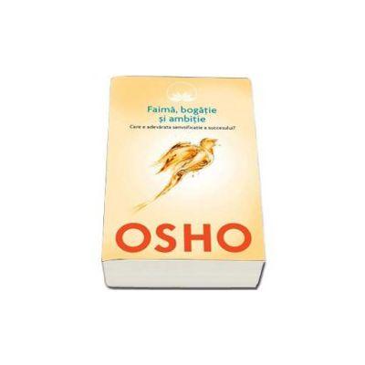 Osho - Faima, bogatie si ambitie (volumul 4)