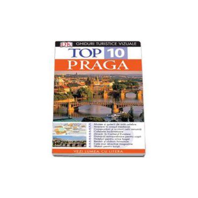 Ghid turistic vizual Praga - Colectia Top 10 (Editia a IV-a)