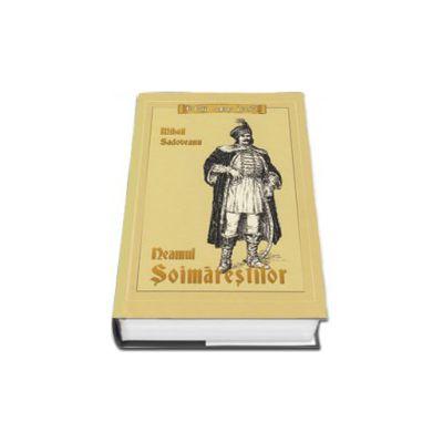 Mihail Sadoveanu, Neamul Soimarestilor - Editie cu coperti cartonate