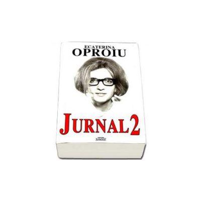Ecaterina Oproiu - Jurnal II