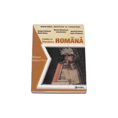 Limba si literatura romana. Manual pentru clasa a XI-a (N. Manolescu)