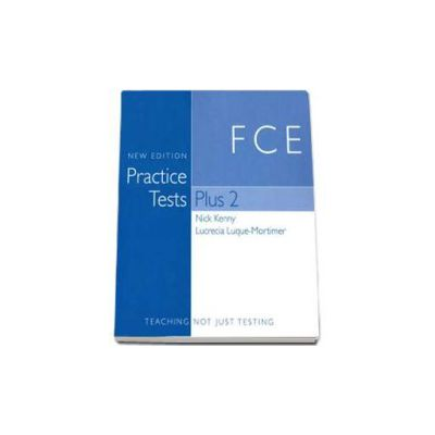 FCE (First Certificate) Practice Tests. Plus 2, with Key - New Edition (Book with Audio CDs, Multi-ROM and Video-DVD)