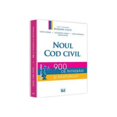 Noul Cod civil - 900 de intrebari si raspunsuri