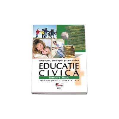 Educatie civica manual pentru clasa a IV-a (Dumitra Radu)