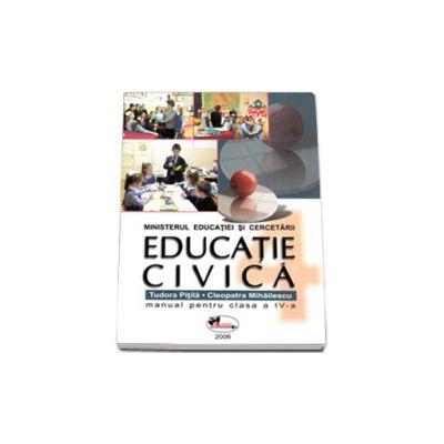 Educatie civica manual pentru clasa a IV-a (Tudora Pitila)