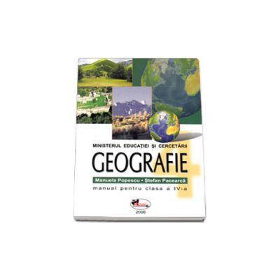 Geografie manual pentru clasa a IV-a, Stefan Pacearca si Manuela Popescu