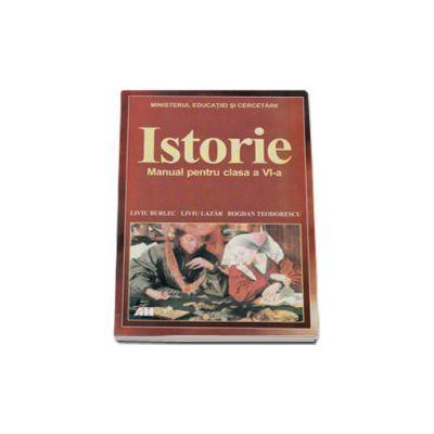 Istorie. Manual pentru clasa a VI-a, Liviu Burlec