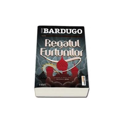 Leigh Bardugo, Regatul furtunilor