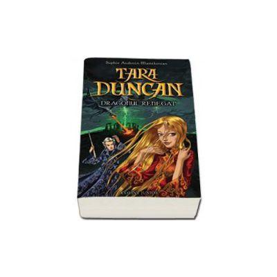 Tara Duncan, volumul 4 - Dragonul renegat