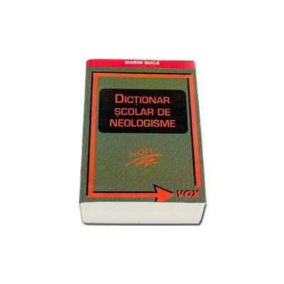 Marin Buca, Dictionar scolar de neologisme