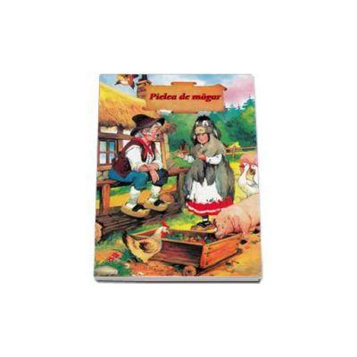 Pielea de magar - Editie cartonata