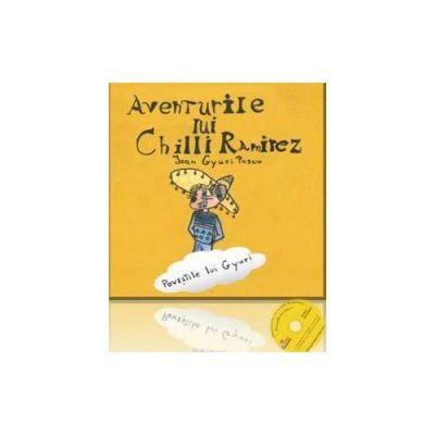 Ioan Gyuri Pascu, Aventurile lui Chilli Ramirez - Povestile lui Gyuri, cu Cd Audio