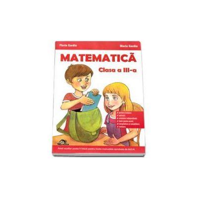 Culegere de matematica pentru clasa a III-a, Florin Gargin si Maria Gardin
