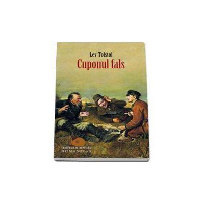 Lev Tolstoi, Cuponul fals