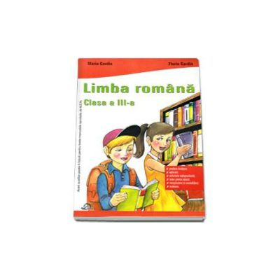 Limba romana, culegere pentru clasa a III-a, Maria Gardin si Florin Gardin