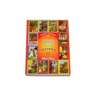 Povesti, povestiri si basme ilustrate Toamna volumul I (Material Didactic)