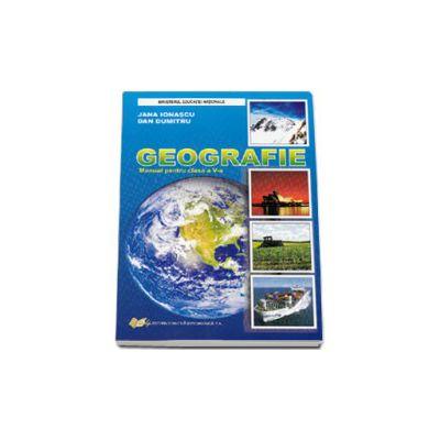 Geografie manual pentru clasa a V-a - Jana Ionascu, Dan Dumitru
