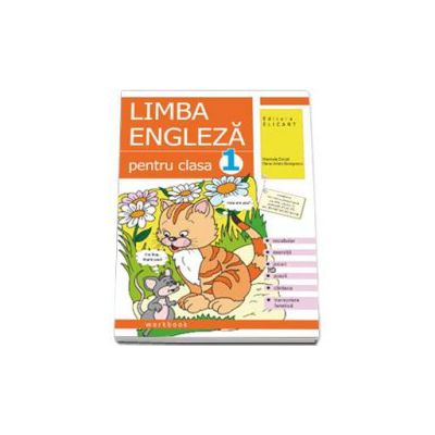 Limba engleza caiet pentru clasa I - Vocabular, exercitii, jocuri, poezii, cantece, transcriere fonetica (Dinuta Marinela)